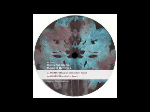 Musaria Feat. Saturna - Moment (Dave Barker Remix) - [Headset Recordings]