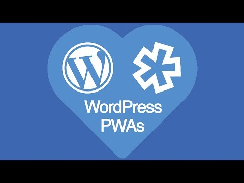 WordPress + PWA = Progressive Web Sites