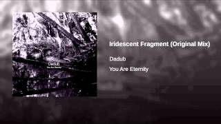 Iridescent Fragment (Original Mix)