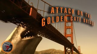 Attack on the Golden Gate Bridge - Supercut