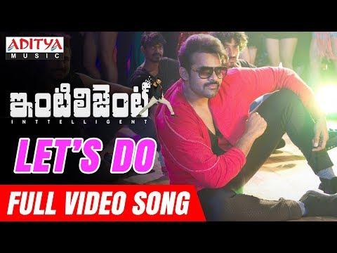 Let's Do Full Video Song | Inttelligent Video Songs | Sai Dharam Tej | Lavanya Tripathi | VV Vinayak