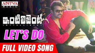 Download Let's Do Full  Song | Inttelligent  Songs | Sai Dharam Tej | Lavanya Tripathi | VV Vinayak MP3 song and Music Video