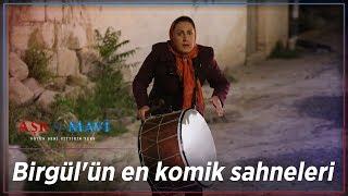 Aşk ve Mavi - Birgül'ün En Komik Sahneleri