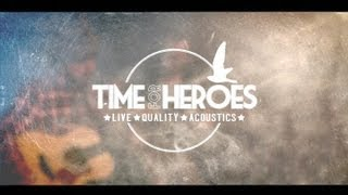 Stereophonics - Maybe Tomorrow (Acoustic cover by Time For Heroes)