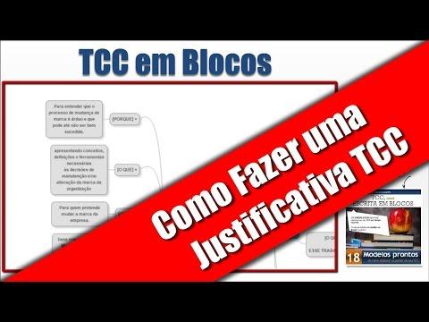 TCC EM BLOCOS - COMO FAZER JUSTIFICATIVA NO TCC - GUIA DA MONOGRAFIA