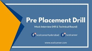 Pre Placement Drill - Mock Interview (HR & Technical Round) | XCELCAREER