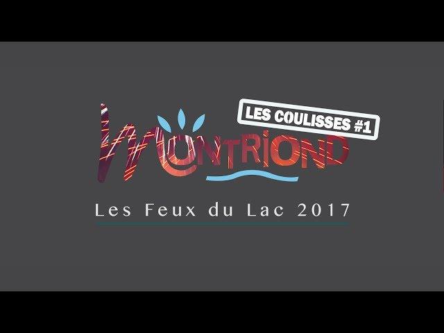 Les Feux du Lac - Montriond 2017 : les coulisses #1