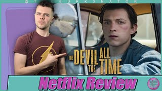 The Devil All The Time Netflix Movie Review