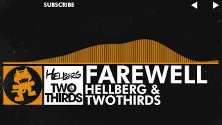 [House] - Hellberg & TwoThirds - Farewell [Monstercat Release]