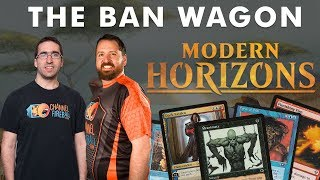 Top 5 Cards We DON'T Want to See in Modern Horizons | The Ban Wagon