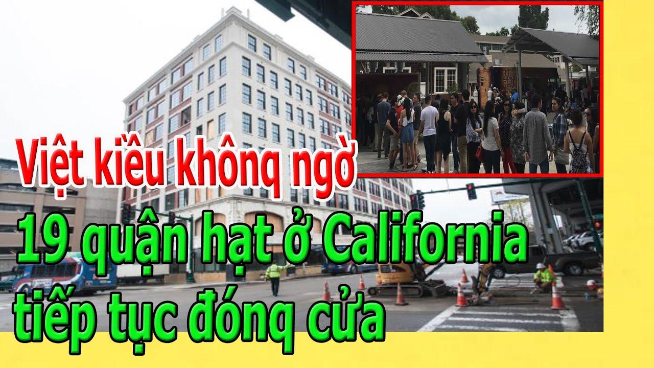 Việt kiều khônq ngờ 19 quận hạt ở California tiếp tục đónq cửa