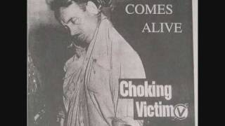 Choking victim - Hate your state (Victim comes alive version)