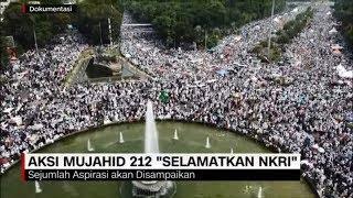 Massa Mujahid 212 Gelar Aksi 'Selamatkan NKRI' di Jakarta