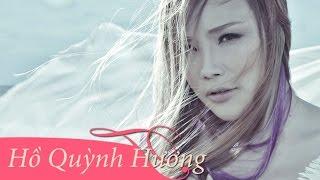 Tuyển Tập Ca Khúc Pop Ballad Làm Nên Tên Tuổi Hồ Quỳnh Hương
