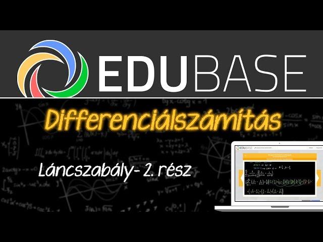 Differenciálszámítás (Láncszabály 2., két deriválható függvény kompozíciója)