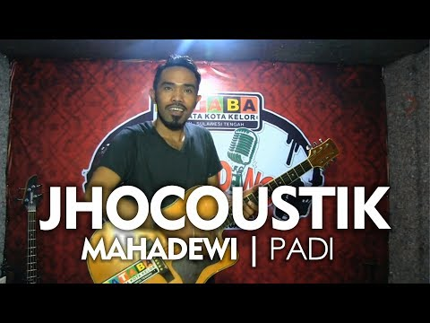 MAHADEWI  PADI    JHOCOUSTIK PALU