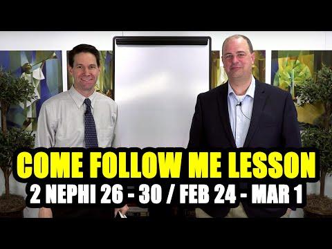 Come Follow Me Lesson For 2 Nephi 26-30 (Feb 24–Mar 1)