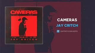Jay Critch - Cameras (AUDIO)