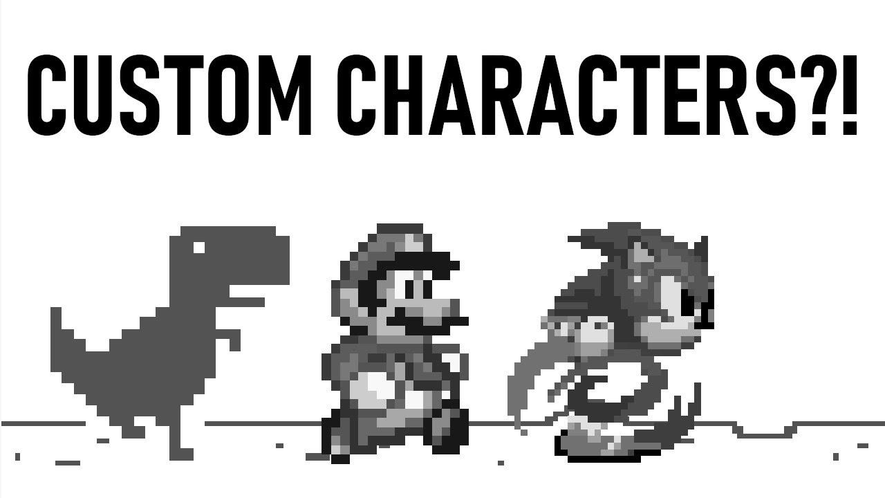 d4149b349 Google Dinosaur Game Custom Characters Tutorial - YouTube