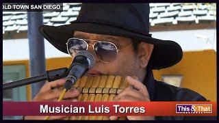 Luis Torres - San Diego Street Performer