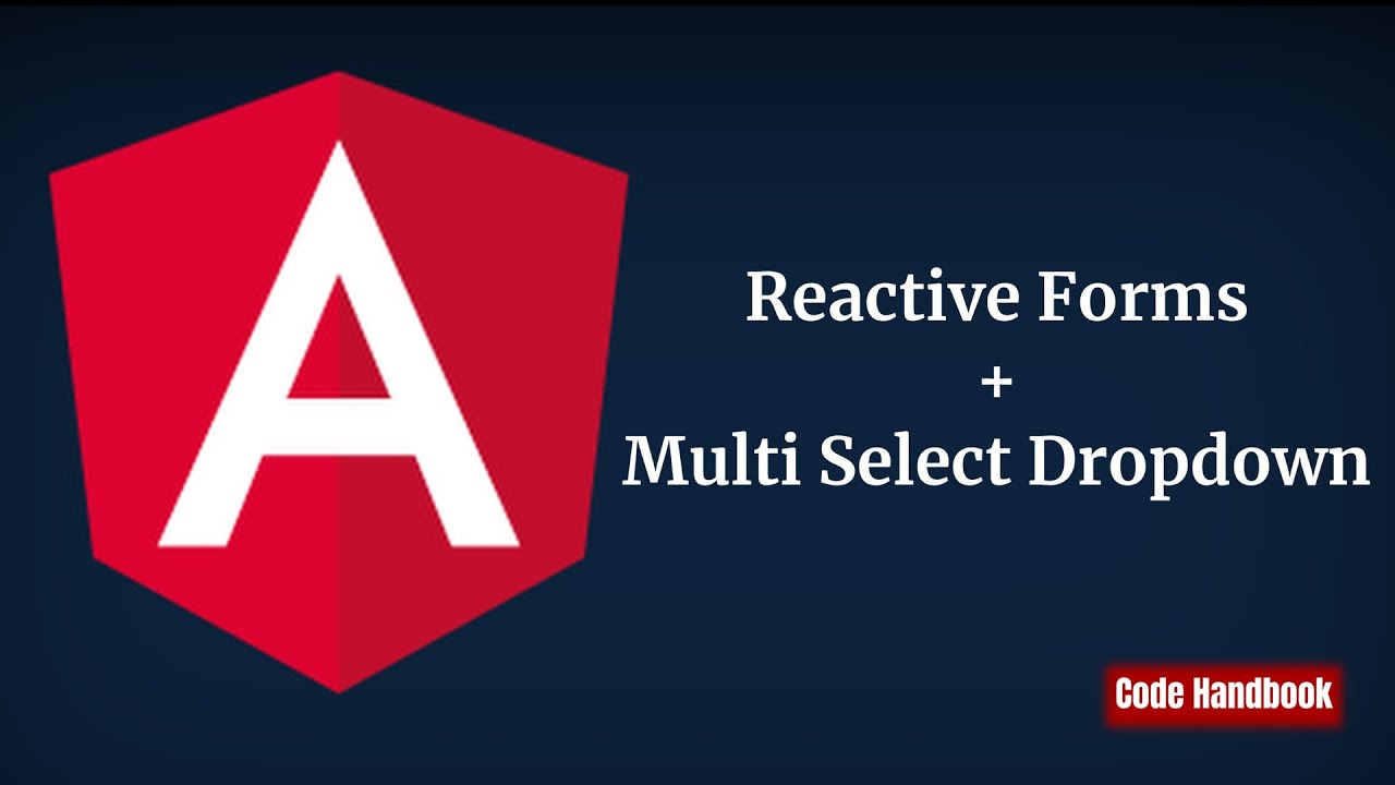 Learn Angular : Multiselect Dropdown In Angular Reactive Form