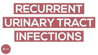 Recurrent Urinary Tract Infections (UTIs)   What You Need to Know About UTIs   IntroWellness