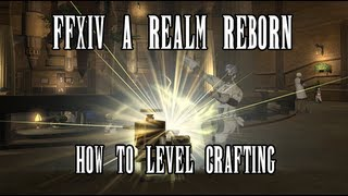 Video FFXIV A Realm Reborn: How To Level Your Crafting Fast download MP3, 3GP, MP4, WEBM, AVI, FLV Desember 2017
