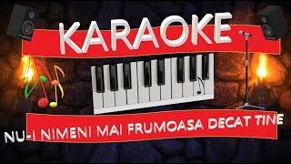 Karaoke - Nu-i nimeni mai frumoasa decat tine - Ghita Munteanu