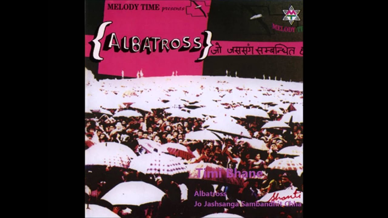 albatross-timi-bhane-nepali-music