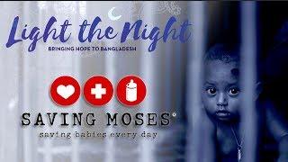 Saving Moses – Light the Night Program