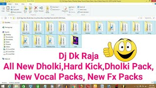 Dj Dk Raja New Dholki New Vocal Pack New Hard Beat Pack All 2019 New Packs