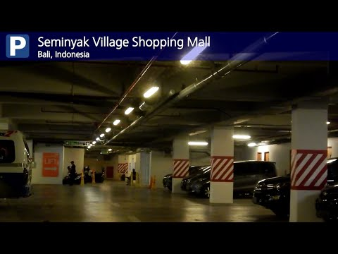 Car Park - Seminyak Village Shopping Mall (Bali, Indonesia)