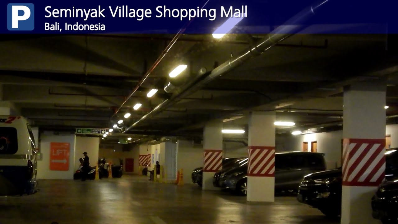 Car Park Seminyak Village Shopping Mall Bali Indonesia Youtube