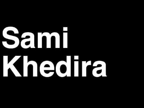 How to Pronounce Sami Khedira Real Madrid CF Football Goal Penalty Kick Yellow Red Card Injury
