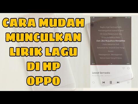 Cara Menampilkan Lirik Lagu Pada HP OPPO - (Tested Oppo A37 A39 A59 F1s F3 plus dll)