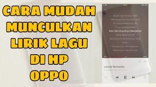 Download Cara Menampilkan Lirik Lagu Pada HP OPPO - (Bisa Untuk Oppo A37 A39 A59 F1s F3 plus dll)