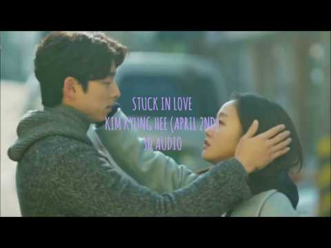 [3D audio] STUCK IN LOVE - KIM KYUNG HEE 김경희 [GOBLIN OST PART 11]