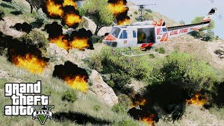 GTA 5 Cal Fire 404 Columbia Helitak Fire Helicopter Team Fighting A Wild Fire In Los Santos