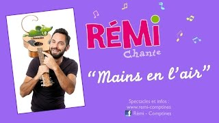 Rémi Mains En L Air Clip Officiel