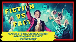 What The Greatest Showman got WRONG! | P.T. Barnum vs. Movie