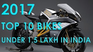 2017 - Top 10 bikes under 1.5 lakhs in india