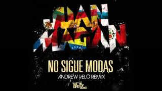 Juan Magan - Ella No Sigue Modas (Andrew Velo Remix)
