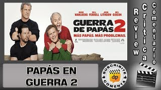 GUERRA DE PAPAS 2 / PAPAS EN GUERRA 2 / Daddy