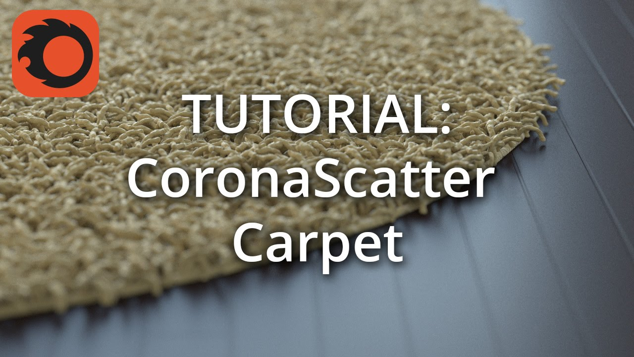 tutorial: corona scatter carpet
