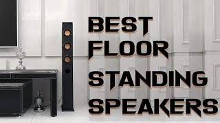 10 Best Floor Standing Speakers 2019