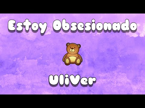 UliVer - Estoy Obsesionado (Audio Oficial)