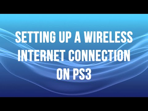 PS3 - Setting up a Wireless Internet Connection
