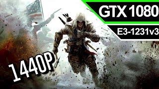 Assassins Creed III: [ GTX 1080 ] Ultra - 1440P
