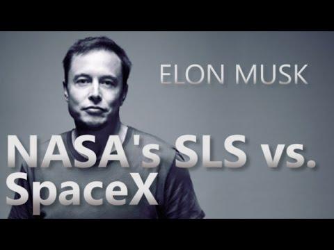 Elon Musk on NASA's SLS vs  SpaceX