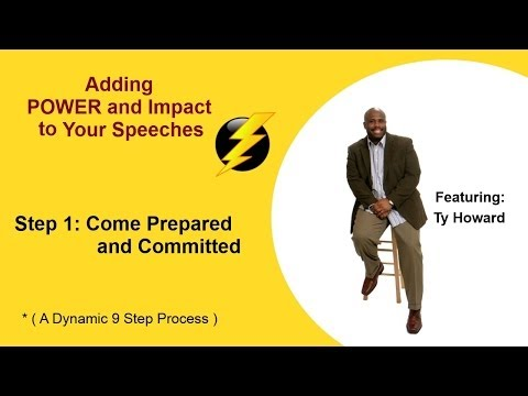 How to Write a Motivational Speech: Step 1 – Come Prepared & Committed by Ty Howard